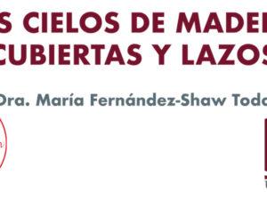 Maria Fernandez-Shaw, Conferencia Asociación Hispania Nostra